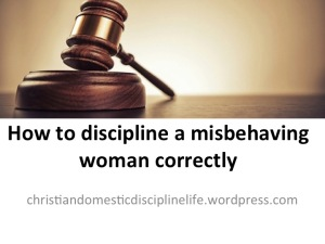 how-discipline-misbehaving-woman
