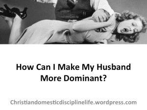 how-make-my-husband-more-dominant