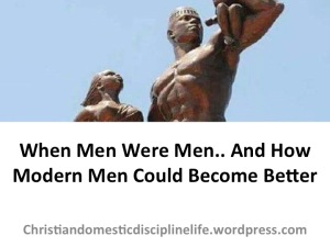 how-modern-men-could-become-better
